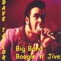 Dave Taylor | Big Band Boogie & Jive