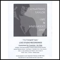 Jonathan Taylor | Live and Unplugged - The Frizinghall Tapes