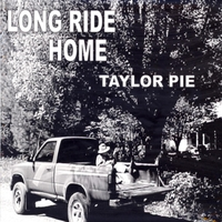 Taylor Pie | Long Ride Home