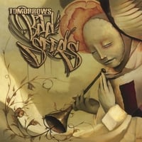 Tomorrows Bad Seeds | Early Prayers