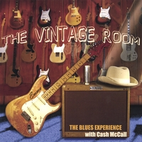 The Blues Experience with Cash McCall | The Vintage Room