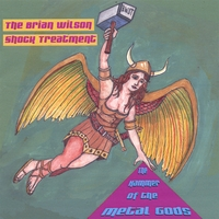 The Brian Wilson Shock Treatment | The Hammer of the Metal Gods