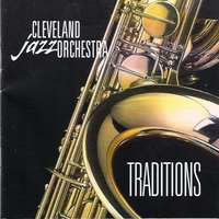 Cleveland Jazz Orchestra | Traditions