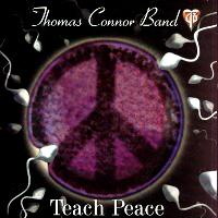 Thomas Connor Band | Teach Peace