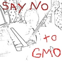 Tc Tye | Say No to Gmo