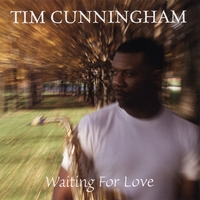 Tim Cunningham | Waiting for Love