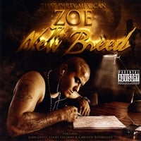 That Dirty Mexican Zoe | The New Breed