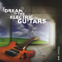 Various Artists | The Dream of the Electric Guitars, Vol. 1