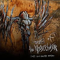 Tears of the Moosechaser | Songs for a Sinister Woman