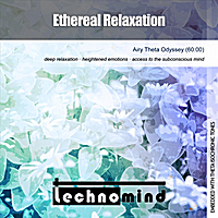 Technomind | Ethereal Relaxation (Airy Theta Odyssey)