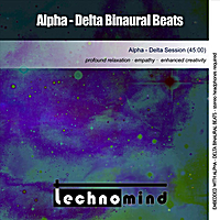 Technomind | Alpha (Delta Binaural Beats)