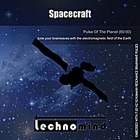 Technomind | Spacecraft (Pulse of the Earth)