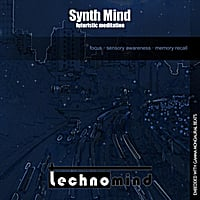 Technomind | Synth Mind: Futuristic Meditation