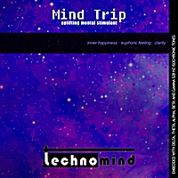 Technomind | Mind Trip: Uplifting Mental Stimulant