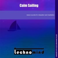 Technomind | Calm Sailing