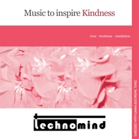 Technomind | Music to Inspire Kindness