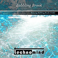 Technomind | Nature Sounds - Babbling Brook