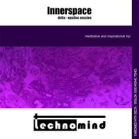 Technomind | Innerspace: Delta - Epsilon Session