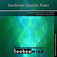 Technomind | Isochronic Epsilon Tones