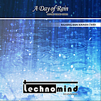 Technomind | Day of Rain (Nature Sounds)