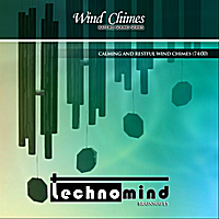 Technomind | Wind Chimes