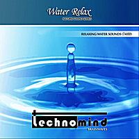 Technomind | Nature Sounds - Water Relax