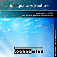 Technomind | Subaquatic Adventure