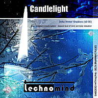Technomind | Candlelight (Delta Winter Shadows)