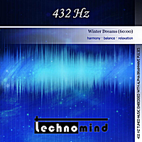 Technomind | 432 Hz (Winter Dreams)