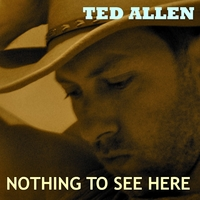 Ted Allen | Nothing To See Here