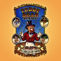 Teddy Bear Band | Sharing... A Circus of Song