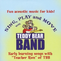 Teddy Bear Band | Sing, Play and Move (feat. Teacher Ron)