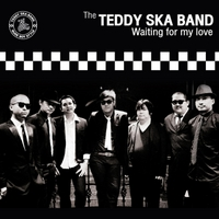 Teddy Ska Band | Waiting for My Love