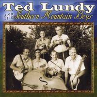 Ted Lundy | Ted Lundy and The Southern Mountain Boys