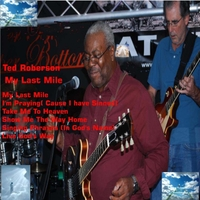 Ted Roberson | My Last Mile
