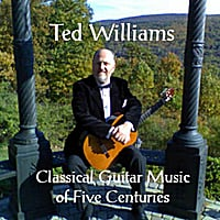 Ted Williams | Classical Guitar Music of Five Centuries
