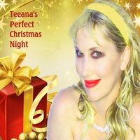 Teeana | Teeana's Perfect Christmas Night