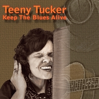 Teeny Tucker | Keep the Blues Alive