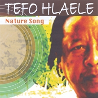 Tefo Hlaele | Nature Song