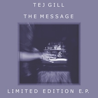 Tej Gill | The Message