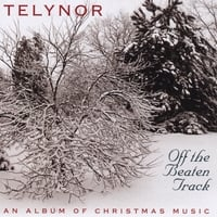 Telynor | Off the Beaten Track: An Album of Christmas Music