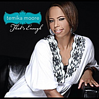 Temika Moore | That's Enough (Album Version) - Single