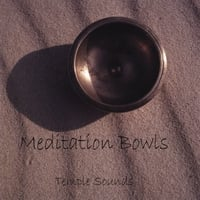 Temple Sounds | Meditation Bowls