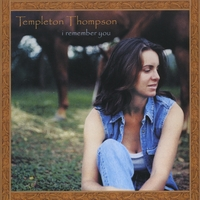 Templeton Thompson | I Remember You