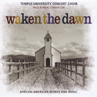 Temple University Concert Choir Conducted By Paul Rardin | Waken the Dawn