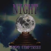Tempo Temptress | Tempo Temptress Night
