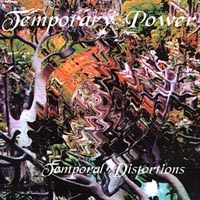 Temporary Power | Temporal Distortions