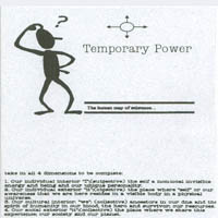 Temporary Power | The Human Map of Existence