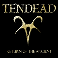 TenDead | Return of the Ancient