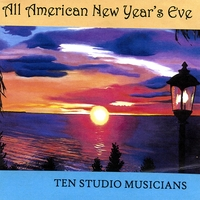 Ten Studio Musicians | All American New Year's Eve